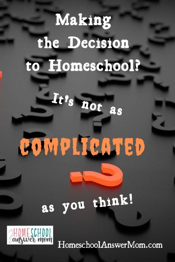 Question mark re deciding to homeschool